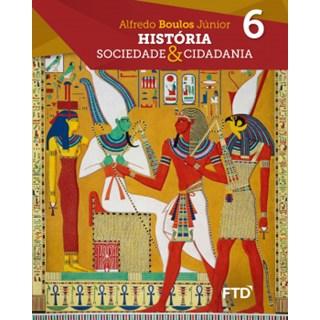 Livro - História: Sociedade & Cidadania - 6 Ano - Caderno de Atividades - FTD