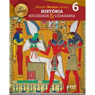 Livro - História: Sociedade & Cidadania - 6 Ano - FTD