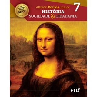 Livro - História: Sociedade & Cidadania - 7 Ano - FTD