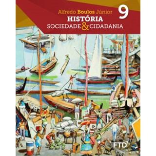 Livro - História: Sociedade & Cidadania - 9 Ano - Caderno de Atividades - FTD