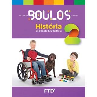 Livro - História Sociedade e Cidadania - Boulos - 2 Ano - FTD