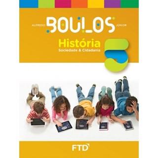 Livro - História Sociedade e Cidadania - Boulos - 5 Ano - FTD