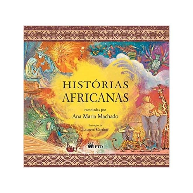 Livro - Histórias Africanas - Ana Maria Machado