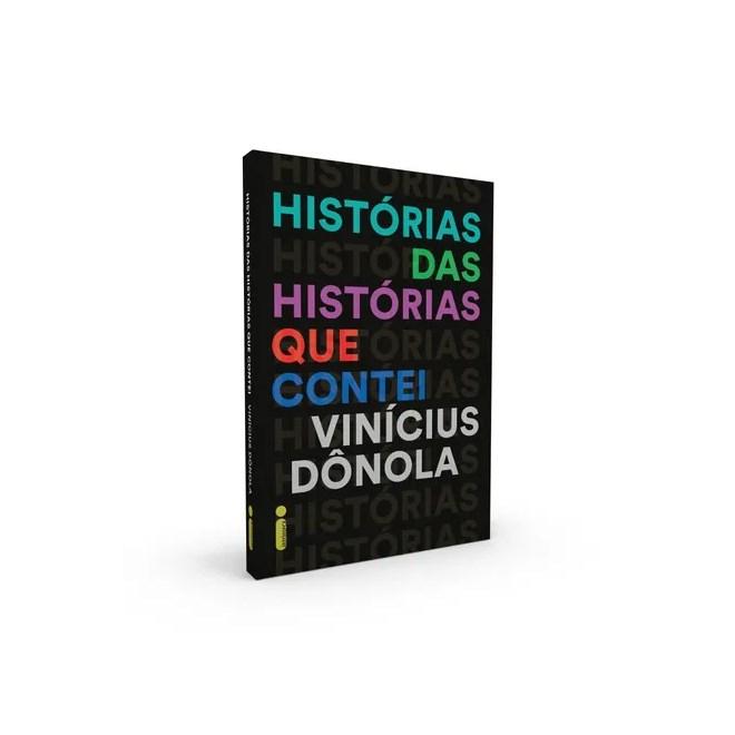 Livro - Histórias das Histórias que Contei - Donola