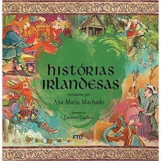 Livro Histórias Irlandesas - Ana Maria Machado - FTD