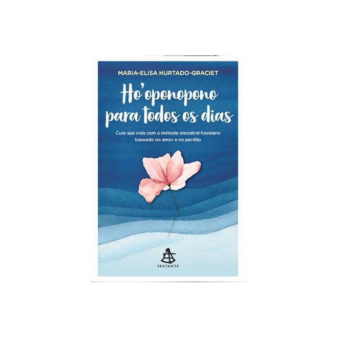 Livro -  Ho'oponopono Para Todos os Dias - Graciet