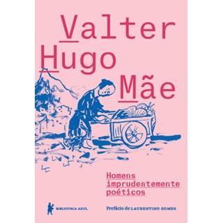 Livro - Homens imprudentemente poéticos - Mãe - Biblioteca Azul