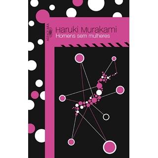 Livro - Homens sem Mulheres - Murakami