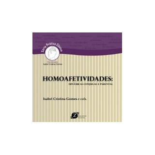 Livro - Homoafetividades - Dinâmicas Conjugal e Parental - Gomes