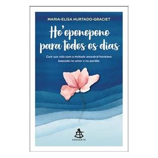 Livro - Hooponopono para todos os dias - Hurtado-Graciet 1º edição