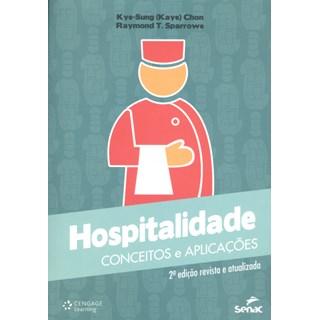 Livro - Hospitalidade - Conceitos e aplicações - Chon
