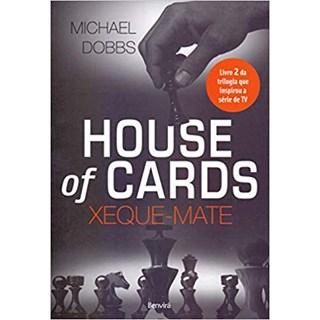 Livro - House of Cards vol 2 - Xeque-Mate - Dobbs