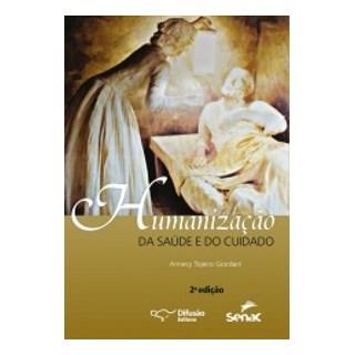 Livro - Humanização da Saúde e do Cuidado - Giordani