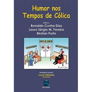 Livro - Humor nos tempos de cólica - Dias/Pereira