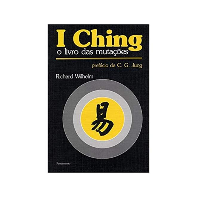 Livro - I Ching o Livro das Mutações - Wilhelm