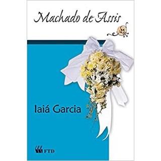 Livro Iaiá Garcia - Machado de Assis - FTD