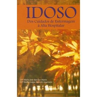 Livro - Idoso - Dos cuidados de enfermagem a alta hospitalar- Marin