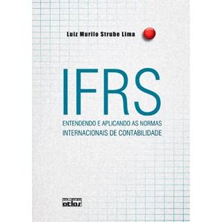 Livro - IFRS - Entendendo e Aplicando as Normas Internacionais de Contabilidade - Lima