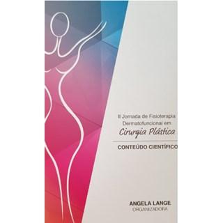 Livro - II Jornada de Fisioterapia Dermatofuncional em Cirurgia Plástica - Lange