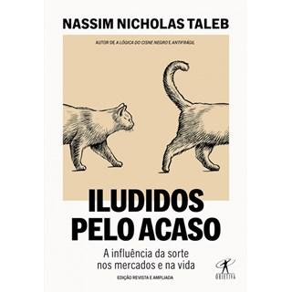 Livro - ILUDIDOS PELO ACASO - Nassim Nicholas Taleb
