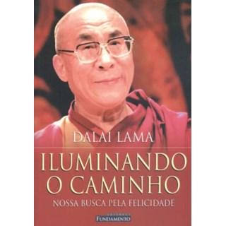 Livro Iluminando o Caminho - Dalai Lama - Fundamento