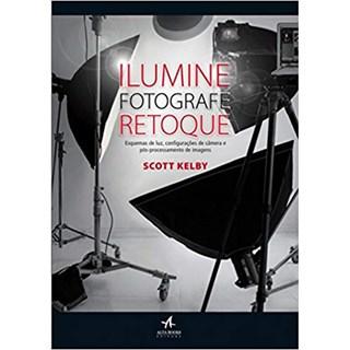 Livro - Ilumine, Fotografe, Retoque - Kelby