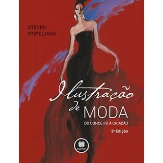 Livro - Ilustração de Moda - do Conceito À Criação - Stipelman
