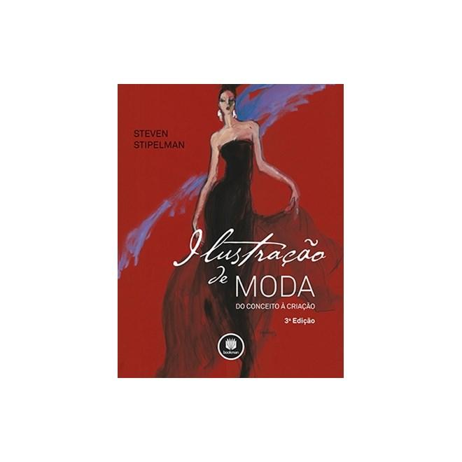 da63d6d11 Livro - Ilustração de Moda - do Conceito À Criação - Stipelman ...