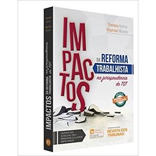 Livro - Impactos da Reforma Trabalhista na Jurisprudência do TST - Miziara