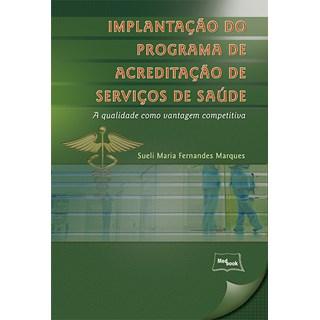 Livro - Implantação do Programa de Acreditação de Serviços de Saúde -