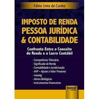 Livro - Imposto de Renda Pessoa Jurídica & Contabilidade - Cunha - Juruá