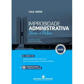 Livro - Improbidade Administrativa - Teoria e Prática - Simão