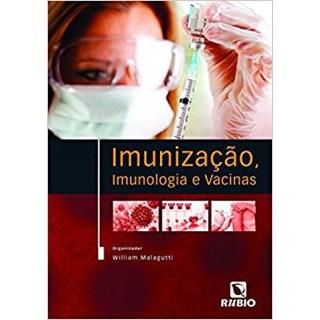 Livro - Imunização, Imunologia e Vacinas - Malagutti <>