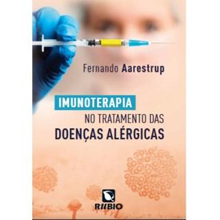 Livro - Imunoterapia no Tratamento das Doenças Alérgicas - Aarestrup