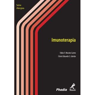 Livro - Imunoterapia - Série Alergias - Castro