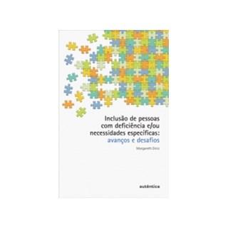 Livro - Inclusão de Pessoas com Deficiência e/ou Necessidades Específicas - Diniz