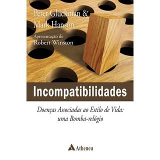 Livro - Incompatibilidades - Doenças Associadas ao Estilo de Vida - Gluckman