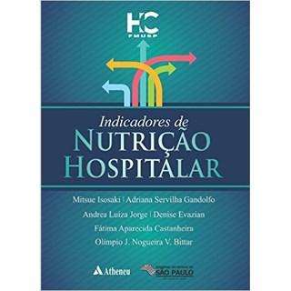 Livro - Indicadores de Nutrição Hospitalar - Isosaki