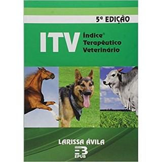 Livro - Índice Terapêutico Veterinário - ITV - 5ª EDIÇÃO 2015
