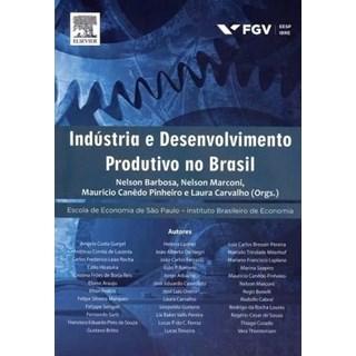 Livro - Industria e Desenvolvimento Produtivo no Brasil - Barbosa