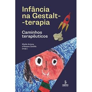 Livro Infância na Gestalt-Terapia - Antony - Summus