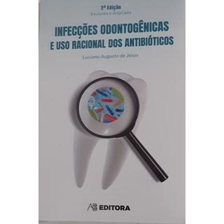 Livro - Infecções Odontogênicas e Antibioticoterapia - Jesus