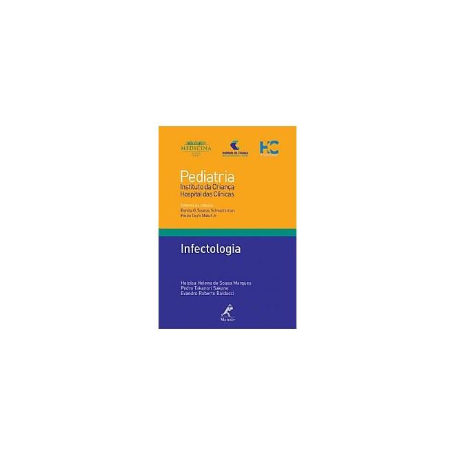 Livro - Infectologia 18 - Série Pediatria - Instituto da Criança FMUSP