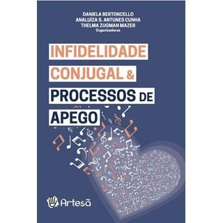 Livro Infidelidade conjugal e processos de apego - Bertoncello - Artesã
