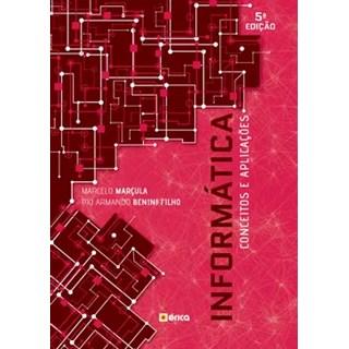Livro - Informática - Conceitos e Aplicações - Marçula