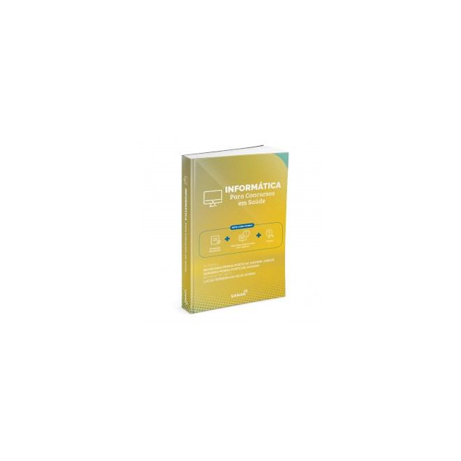 Livro - Informática para Concursos em Saúde - Amorim - Sanar