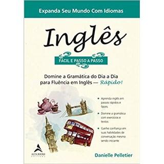 Livro - Inglês Fácil e Passo a Passo - Pelletier