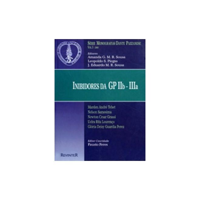 Livro - Inibidores da GP IIB - IIIA - Dante Pazzanese 2000 I
