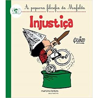Livro - Injustiça - Quino - Martins Fontes