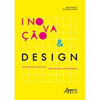 Livro - Inovação & Design - Torres - Appris